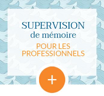 Supervision de mémoire pour les professionnels